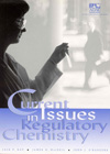Current Issues in Regulatory Chemistry